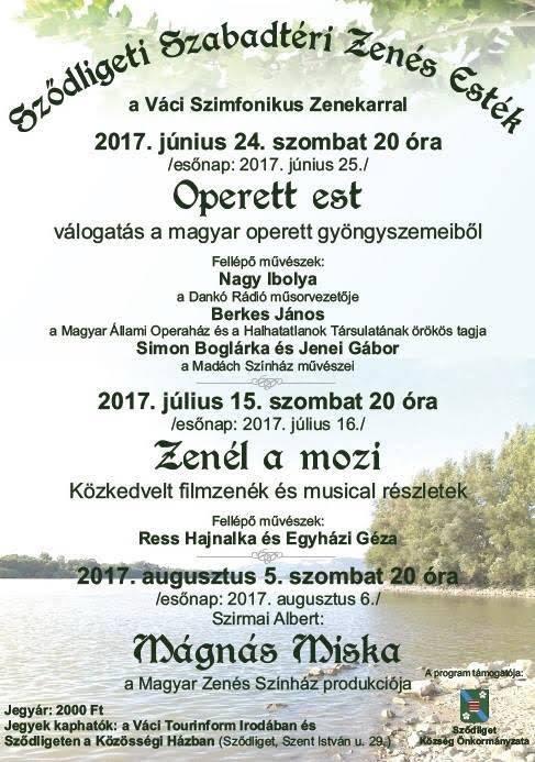Mágnás Miskával is találkozhatunk a Sződligeti Szabadtéri Zenés Estéken