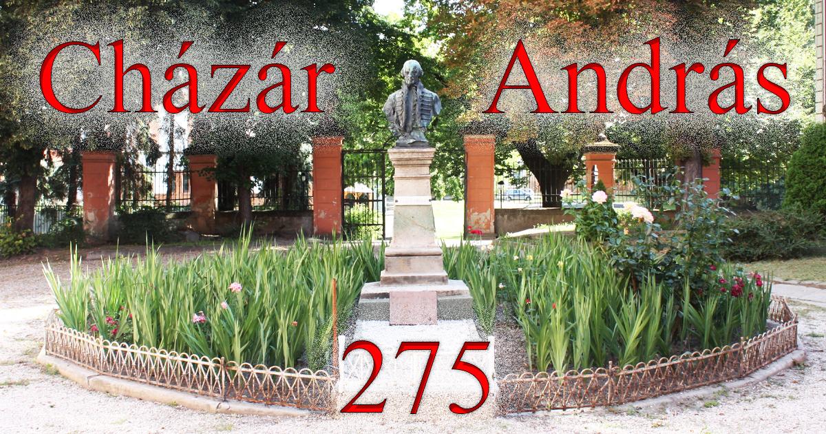 Cházár András különleges személyiségére, szellemi örökségére hívja fel a figyelmet az idei Emlékév