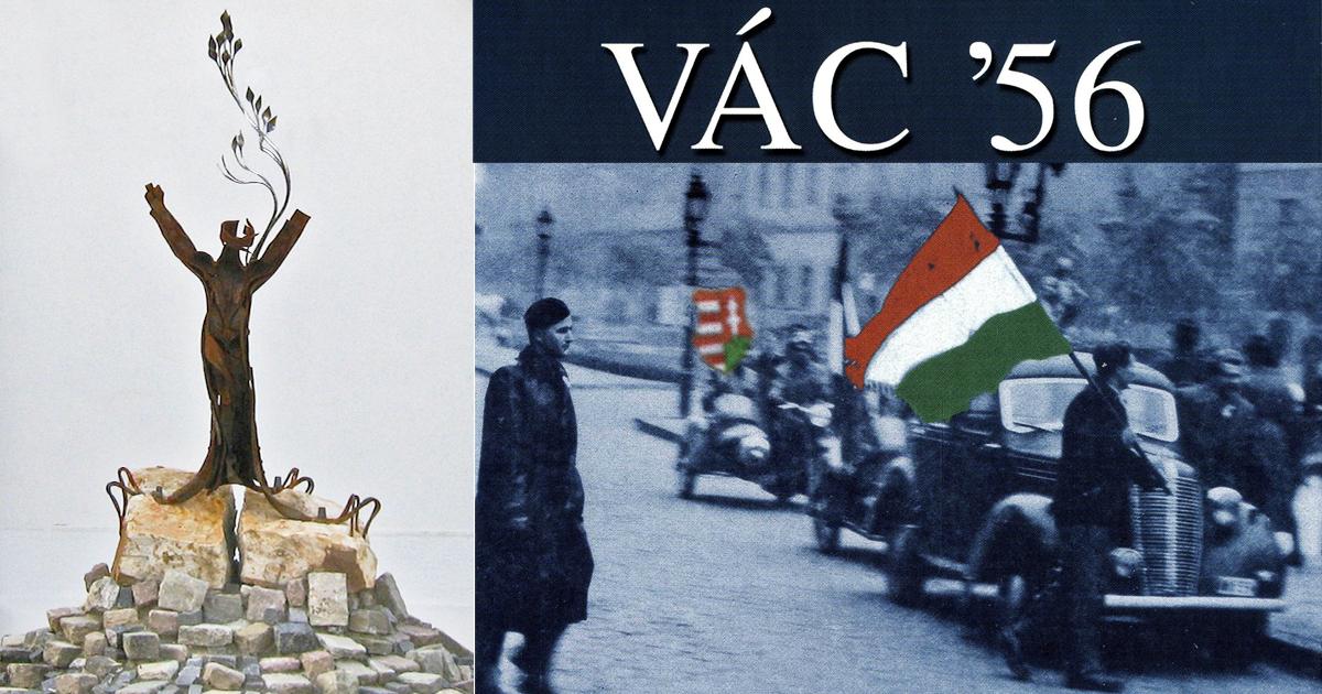 FŐHAJTÁS A VÁCI 1956-OS HŐSÖK ÉS ÁLDOZATOK ELŐTT
