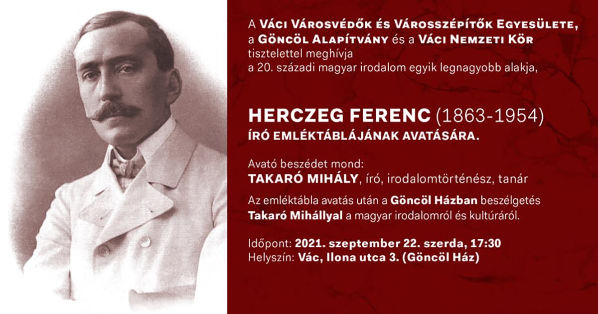 MEGHÍVÓ HERCZEG FERENC ÍRÓ EMLÉKTÁBLÁJÁNAK AVATÁSÁRA