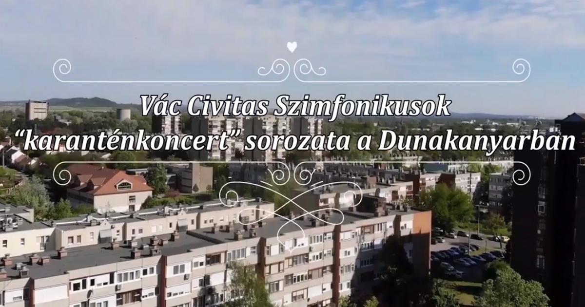 A Vác Civitas Szimfonikus Zenekar folytatja a karantén koncerteket