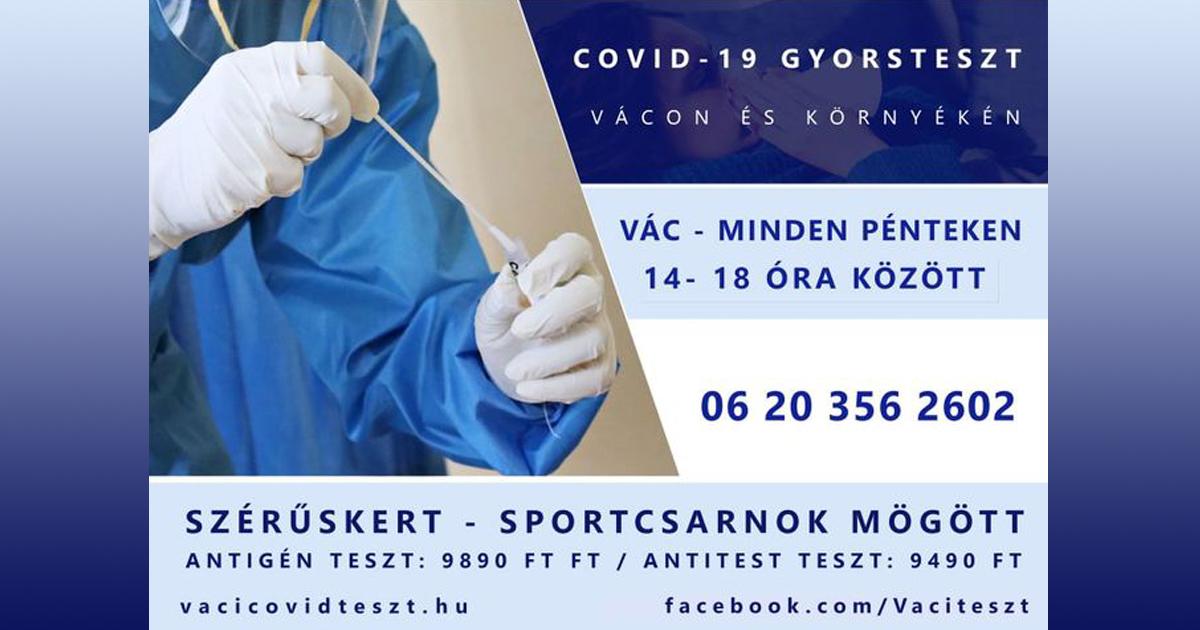 COVID-19 GYORSTESZT VÁCON A SPORTCSARNOK MÖGÖTT A SZÉRÜSKERTNÉL!