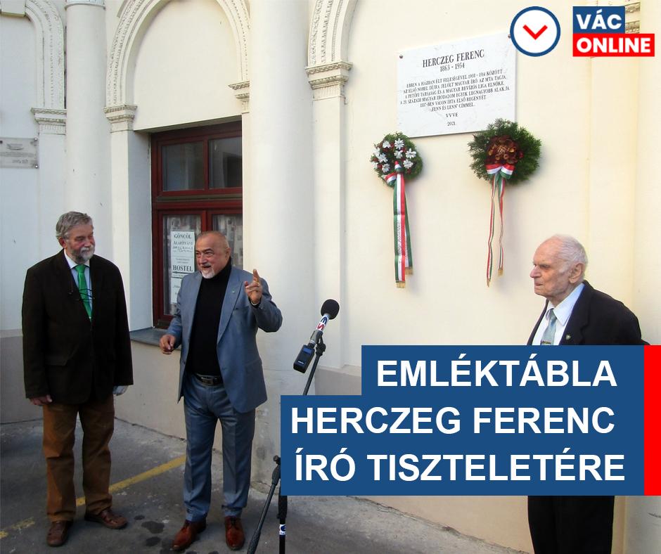 EMLÉKTÁBLA HERCZEG FERENC ÍRÓ TISZTELETÉRE – AVATÓÜNNEPSÉG IGAZOLHATATLAN HIÁNYZÁSSAL