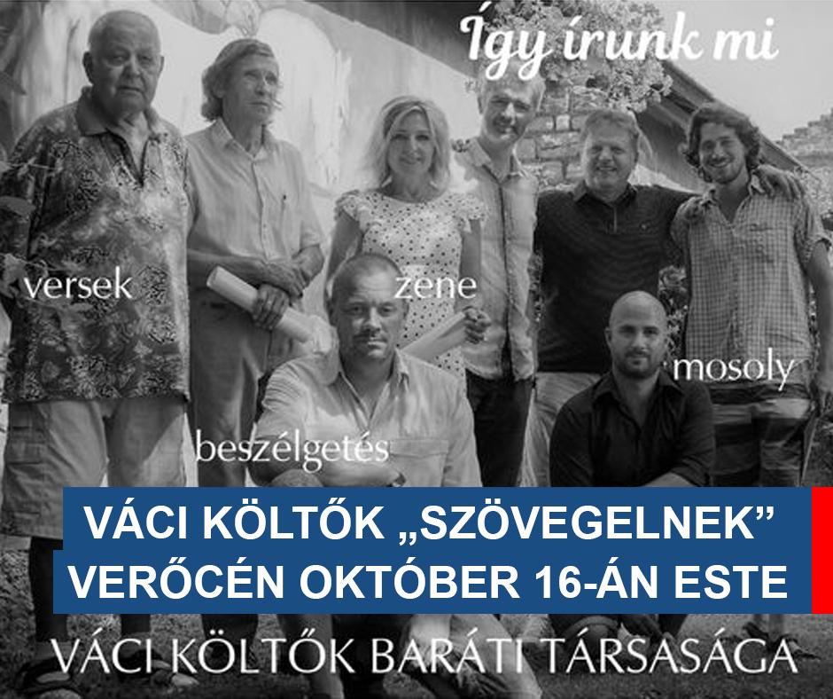 """VÁCI KÖLTŐK """"SZÖVEGELNEK"""" VERŐCÉN OKTÓBER 16-ÁN ESTE"""